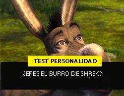COMO SABER SI ERES EL BURRO DE SHREK