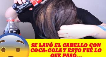 VIDEO VIRAL: SE LAVÓ EL CABELLO CON COCA-COLA Y ESTO FUE LO QUE OCURRIÓ.